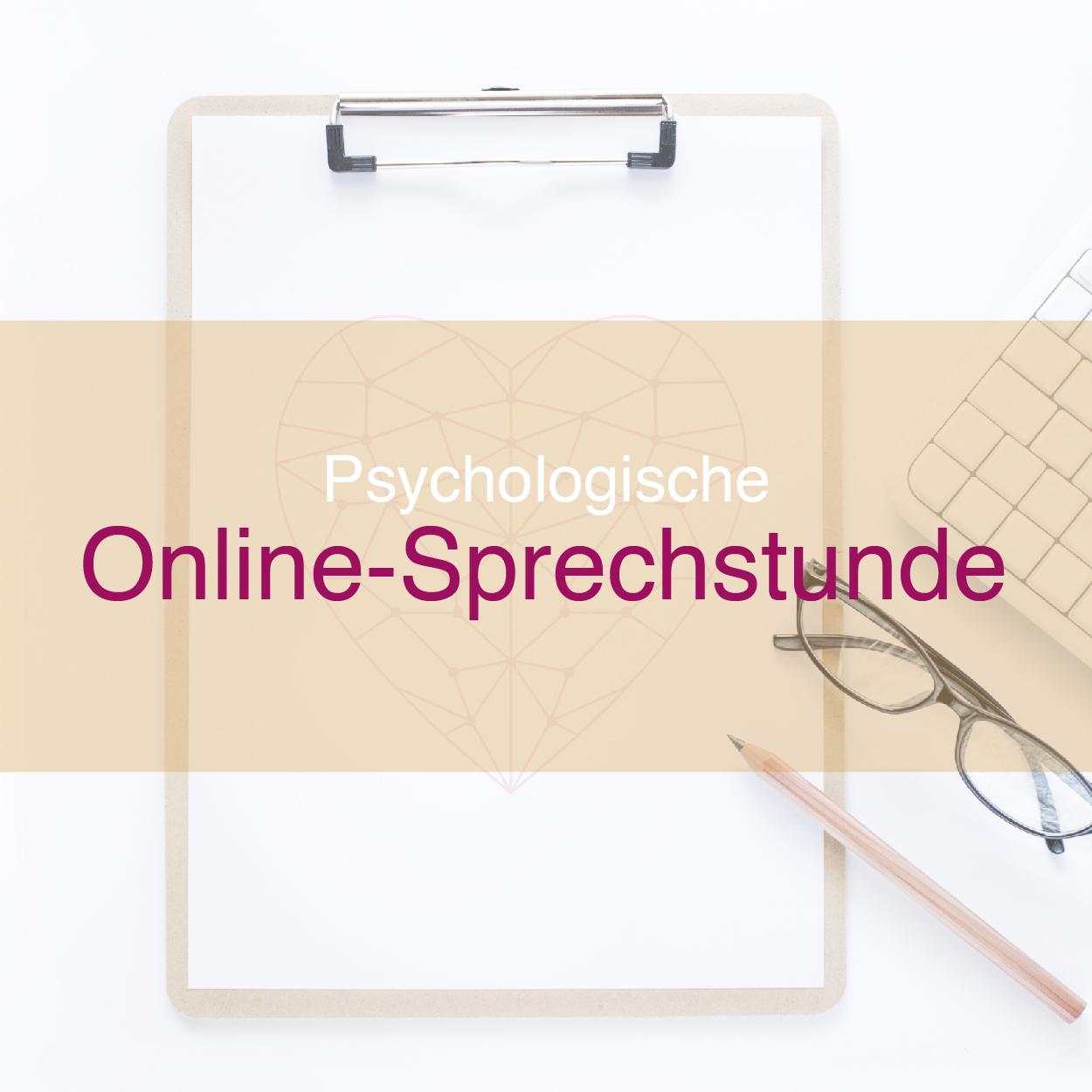 Psychologische Online Sprechstunde